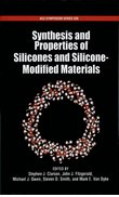 Cover for Synthesis and Properties of Silicones and Silicone-Modified Materials