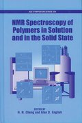 Cover for NMR Spectroscopy of Polymers in Solution and in the Solid State