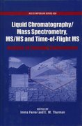 Cover for Liquid Chromatography/Mass Spectrometry, MS/MS and Time of Flight MS