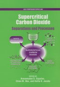 Supercritical Carbon Dioxide Separations and Processes