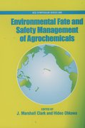 Cover for Environmental Fate and Safety Management of Agrochemicals