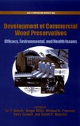 Cover for Development of Commercial Wood Preservatives Efficacy, Environmental, and Health Issues