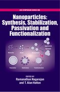 Cover for Nanoparticles Synthesis, Stabillization, Passivation and Functionalization