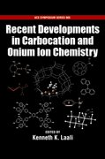 Cover for Recent Developments in Carbocation and Onium Ion Chemistry