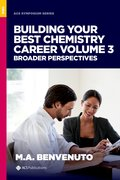 Cover for Building Your Best Chemistry Career, Volume 3