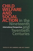Cover for Child Welfare and Social Action from the Nineteenth Century to the Present