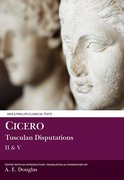 Cover for Cicero: Tusculan Disputations II and V