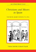 Cover for Christians and Moors in Spain. Vol 3: Arab sources