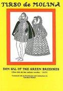 Cover for Tirso de Molina: Don Gil of the Green Breeches