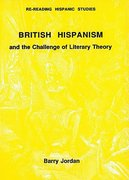 Cover for British Hispanism and the Challenge of Literary Theory
