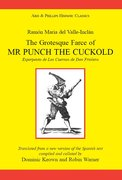 Cover for Ramón Maria del Valle Inclán: The Grotesque Farce of Mr Punch the Cuckold