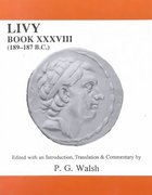Cover for Livy: Book XXXVIII (189-187 B.C.)
