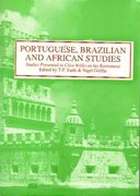 Cover for Portuguese, Brazilian and African Studies: Studies Presented to Clive Willis on his Retirement