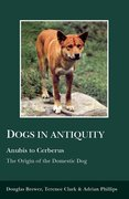 Cover for Dogs in Antiquity: Anubis to Cerberus