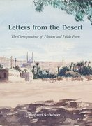 Cover for Letters from the Desert: The Correspondence of Flinders and Hilda Petrie