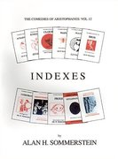 Cover for Indexes: The Comedies of Aristophanes: Vol 12