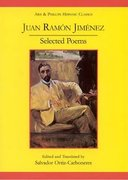 Cover for Juan Ramon Jimenez: Selected Poems (Poesias escogidas)