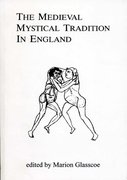 Cover for The Medieval Mystical Tradition In England