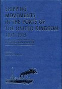 Cover for Shipping Movements in the Ports of the United Kingdom, 1871-1913