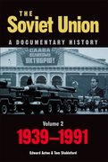 Cover for The Soviet Union: A Documentary History Volume 2