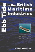 Cover for Ebb Tide in the British Maritime Industries