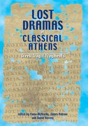 Cover for Lost Dramas of Classical Athens
