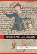 Cover for Working with Anglo-Saxon Manuscripts