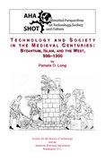 Cover for Technology and Society in the Medieval Centuries
