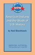 Cover for American Indians and the Study of U.S. History