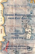 Cover for Viewing Regionalisms from East Asia