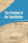Cover for The Creation of the Constitution