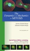 Cover for The Dynamics and Mechanics of Mitosis