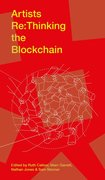 Cover for Artists Re:thinking the Blockchain