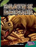 Cover for Death of the Dinosaur Fast Lane Green Non-Fiction