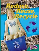 Cover for Reduce, Reuse, Recycle Fast Lane Green Non-Fiction