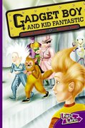 Cover for Gadget Boy and Kid Fantastic Fast Lane Purple Fiction