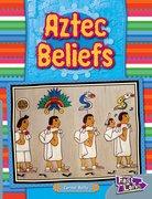 Cover for Aztec Beliefs Fast Lane Silver Non-Fiction
