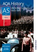 Cover for AQA History AS Unit 2 Life in Nazi Germany, 1933-1945