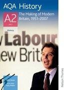 Cover for AQA History A2 Unit 3 The Making of Modern Britain, 1951-2007