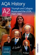 Cover for AQA History A2 Triumph and Collapse: Russia and the USSR, 1941-1991
