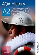 Cover for AQA History A2 The Emergence of a Great Power? Spain, 1492-1556