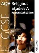 Cover for AQA GCSE Religious Studies A - Roman Catholicism