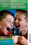 Cover for A Practical Guide to Activities for Older Children 2nd Edition