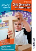 Cover for A Practical Guide to Child Observation and Assessment 4th Edition