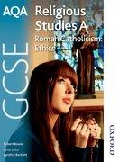 Cover for AQA GCSE Religious Studies A Roman Catholicism Ethics
