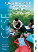 Cover for AQA GCSE Information and Communication Technology The Essential Guide