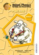 Cover for Nelson Phonics Spelling and Handwriting Pupil Book Yellow Level