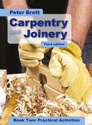 Cover for Carpentry and Joinery Book Two: Practical Activities Third Edition