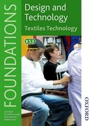 Cover for Design and Technology Foundations Textiles Technology Key Stage 3