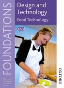 Cover for Design and Technology Foundations Food Technology Key Stage 3